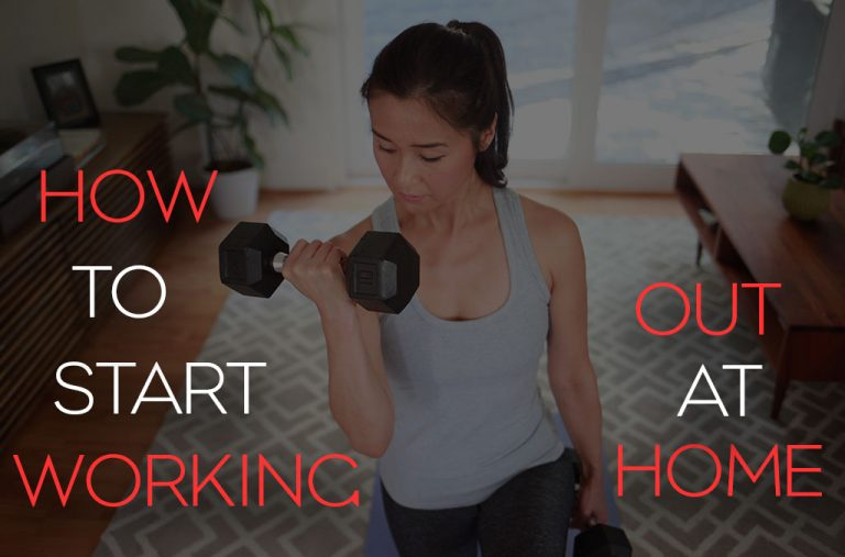 "Blog post image showing a woman working out at home with the words ""how to start working out from home"""