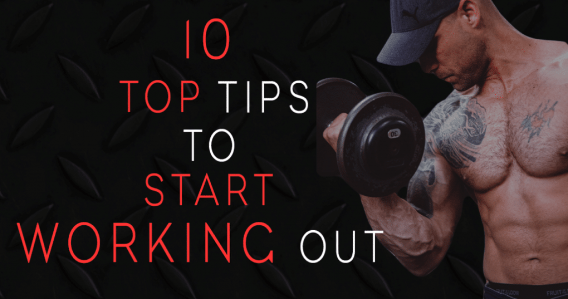 10-top-tips-to-start-working-out-raising-the-bar-fitness-blog