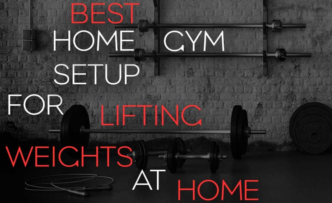 Best home gym setup for lifting weights at home title image
