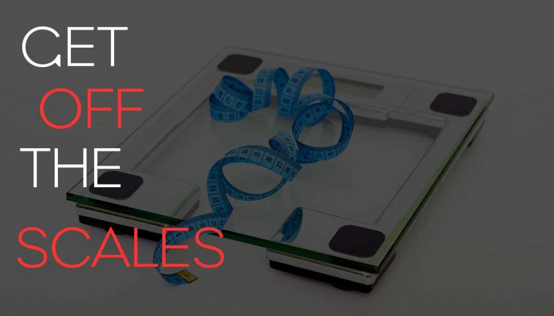get_off_the_scales_raising_the_bar_fitness